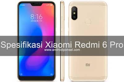 Xiaomi Redmi 6 Pro Harga dan Spesifikasi Lengkap