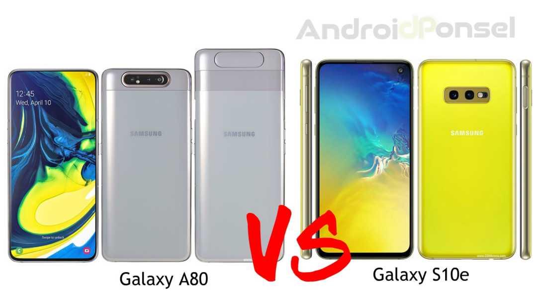 Perbandingan Samsung Galaxy A80 dan Galaxy S10e, Hanya Beda Harga Satujutaan