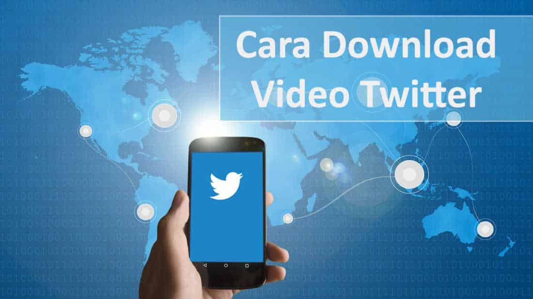 cara download video twitter