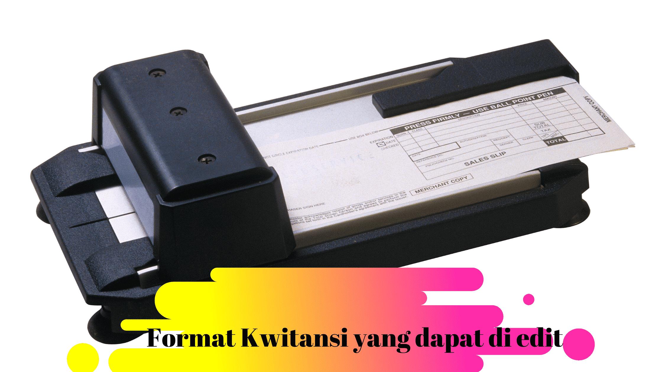 Format Kwitansi yang dapat di edit