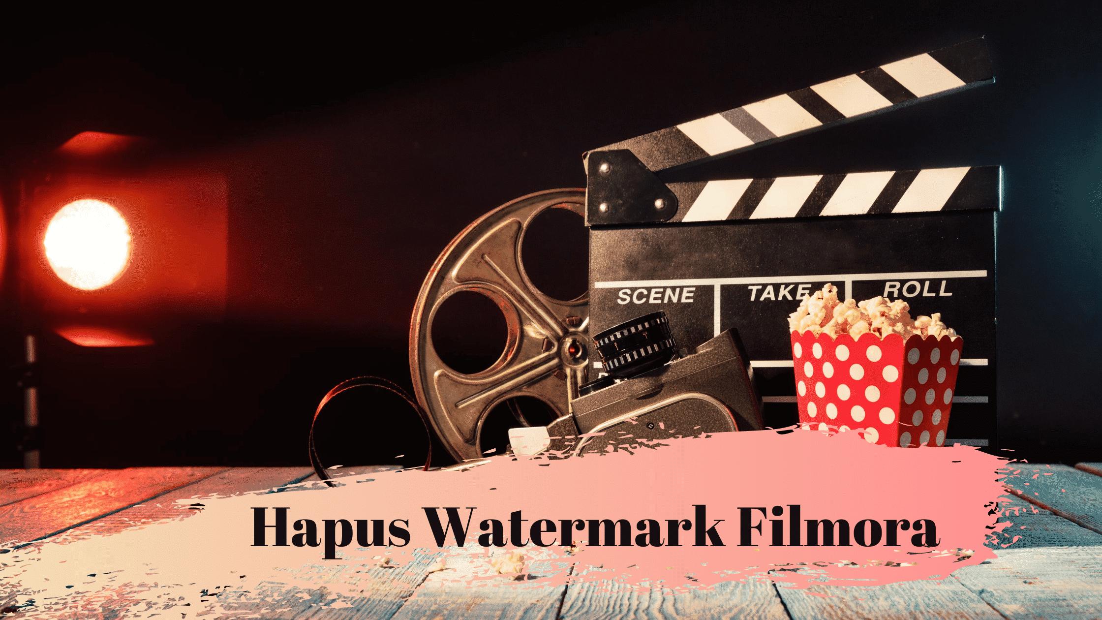 Hapus Watermark Filmora