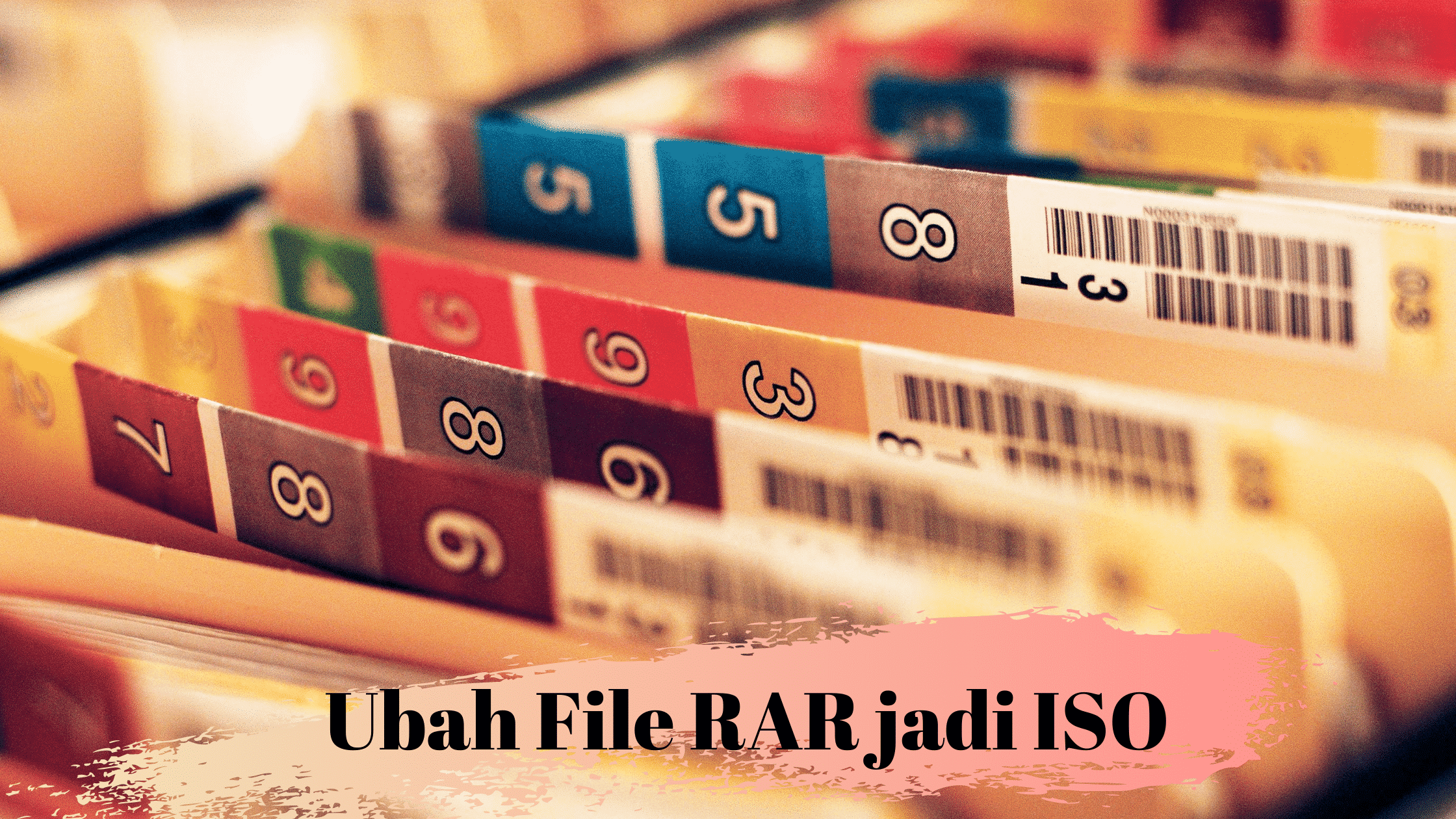 Ubah File RAR jadi ISO