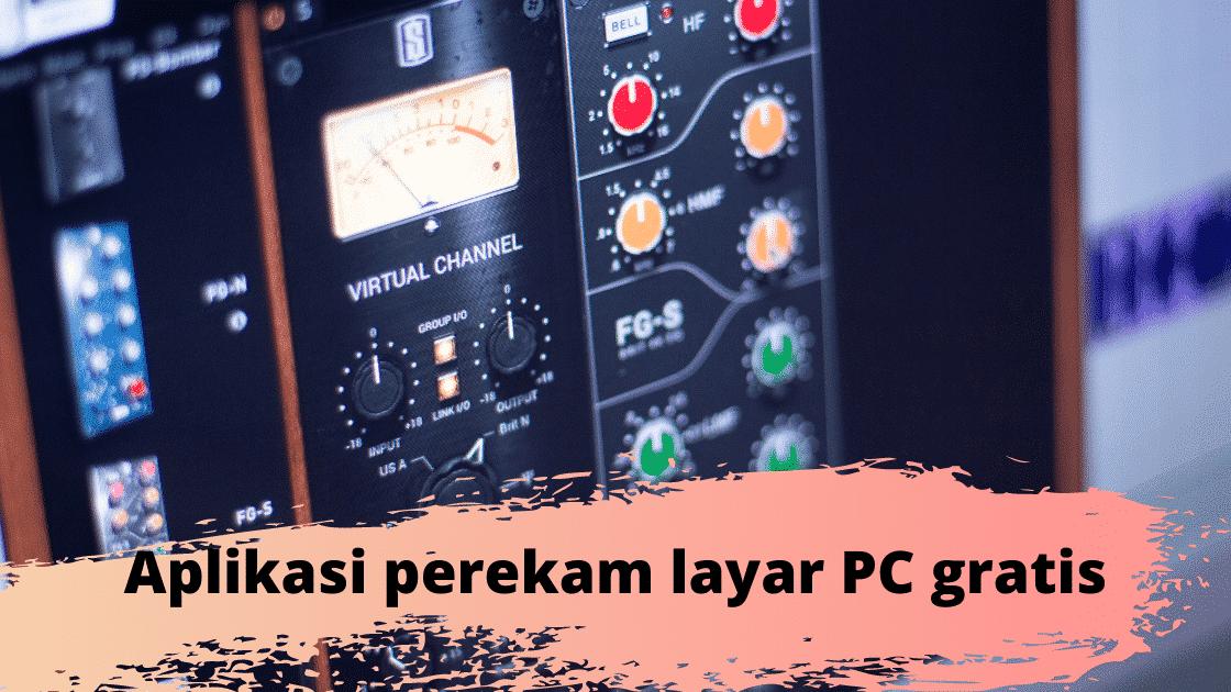 Aplikasi perekam layar PC gratis