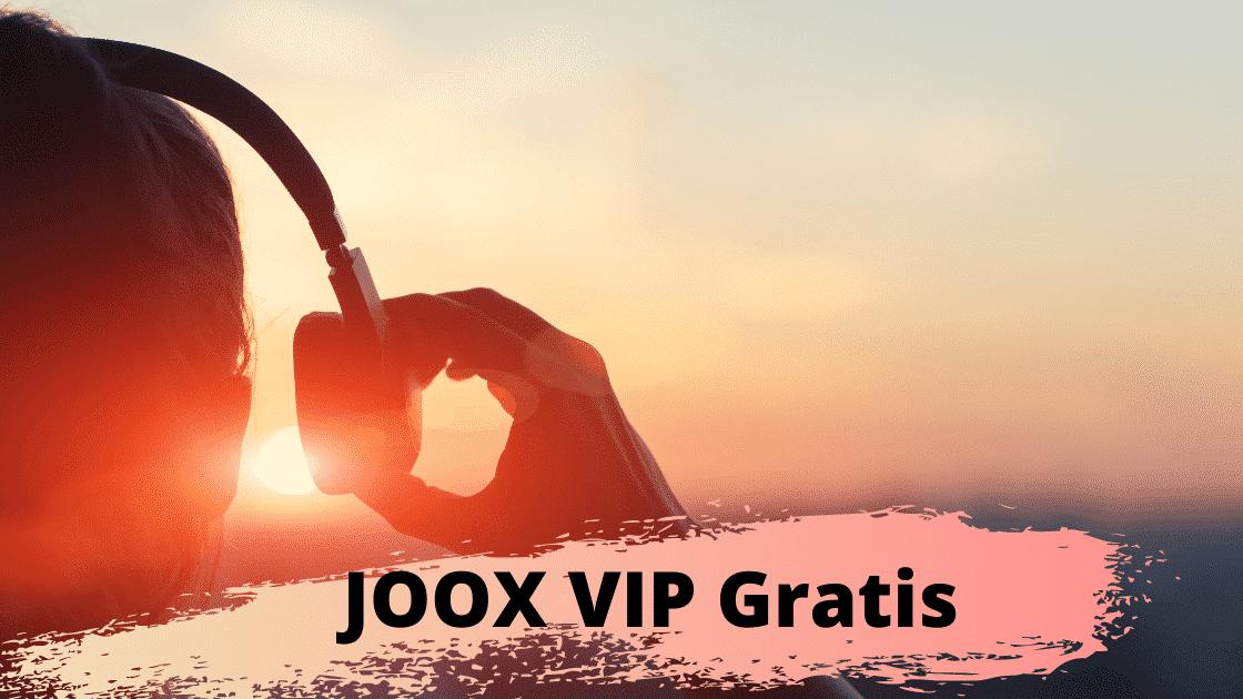 JOOX VIP Gratis