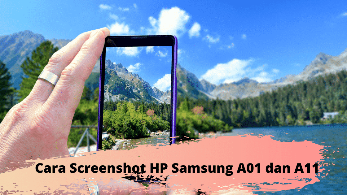 cara screenshot hp samsung a01 dan a11