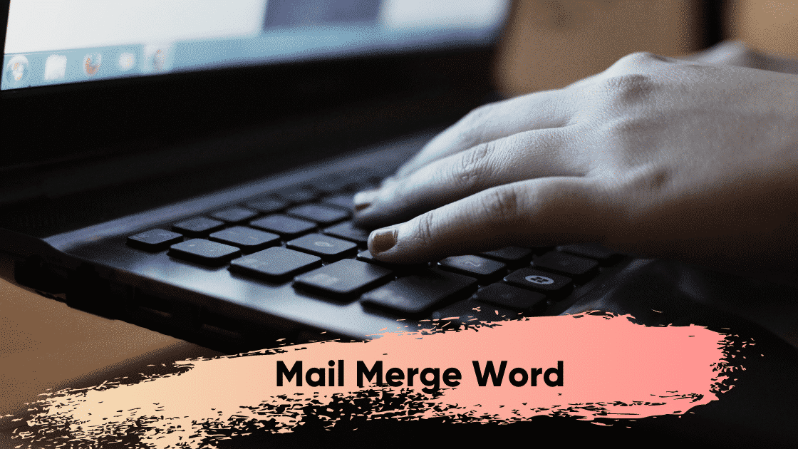 Mail Merge Word