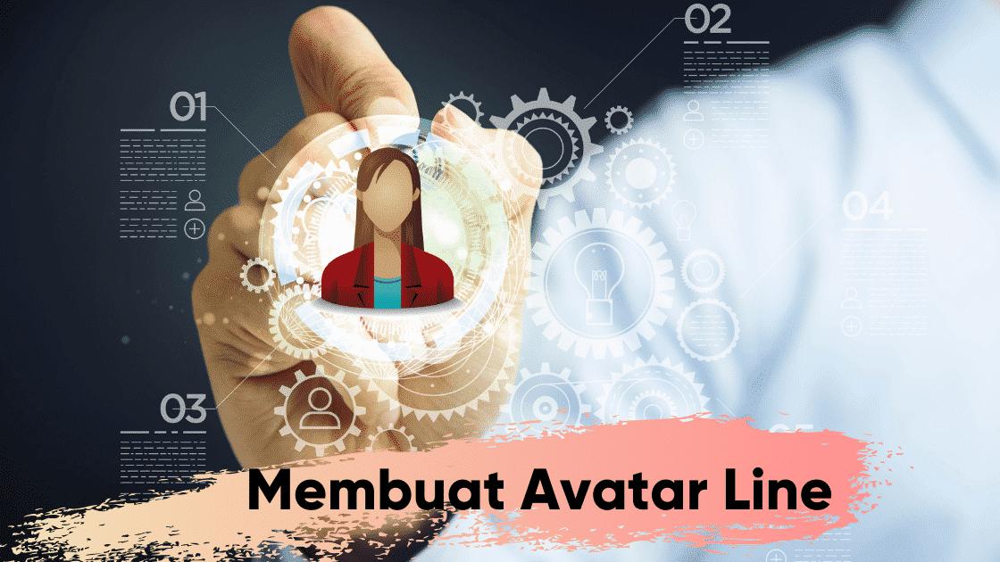 cara Membuat Avatar Line