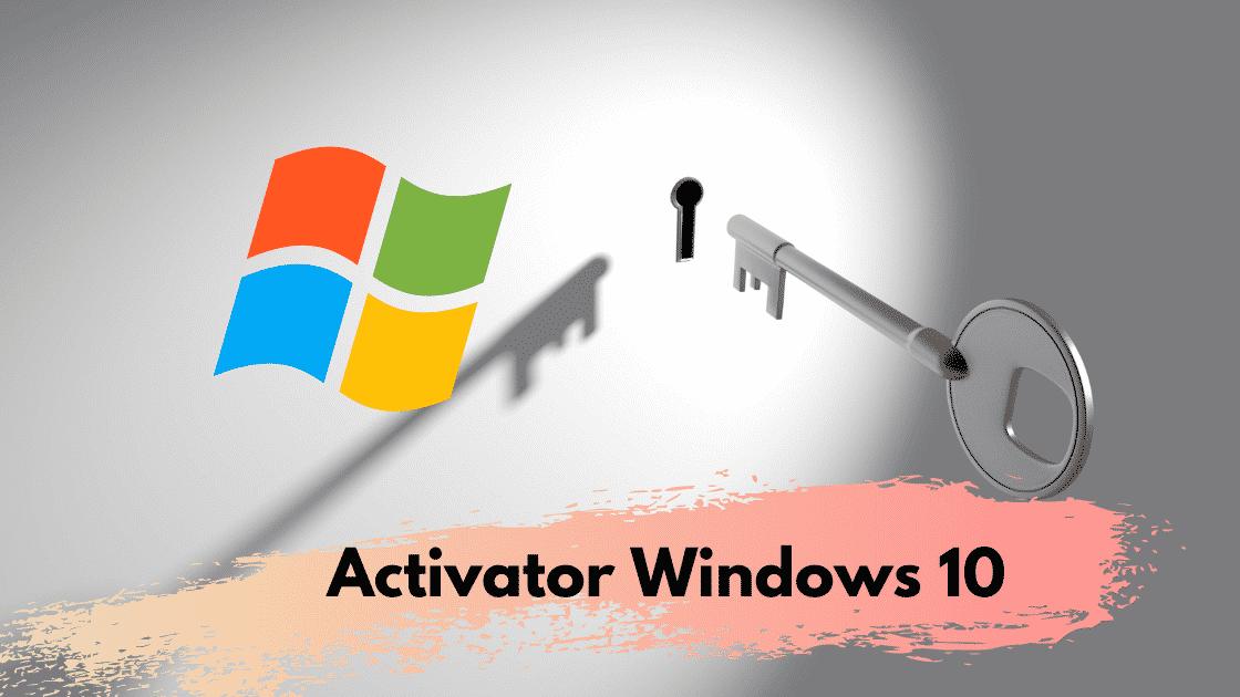 Activator Windows 10