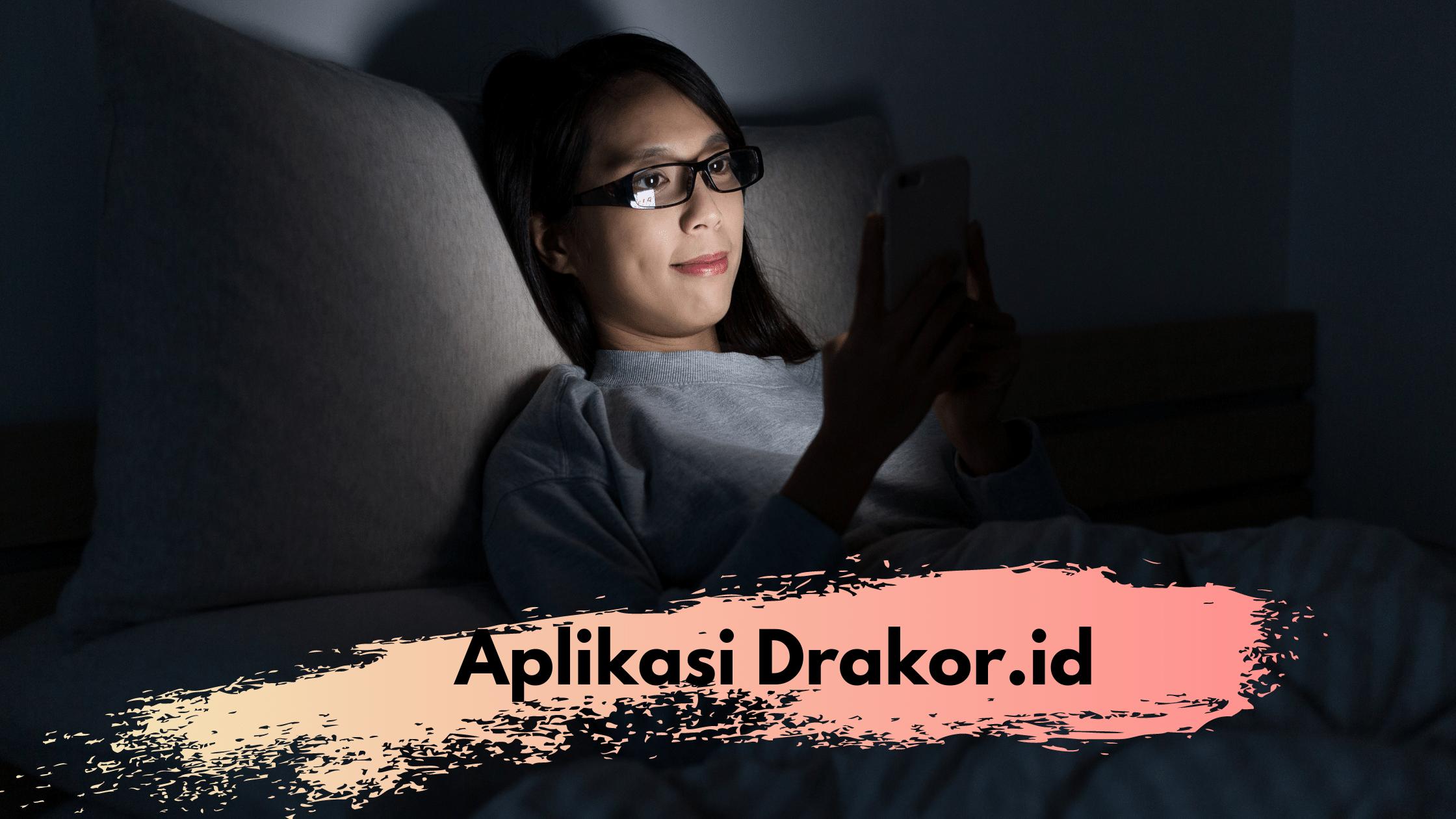 Aplikasi Drakor.id