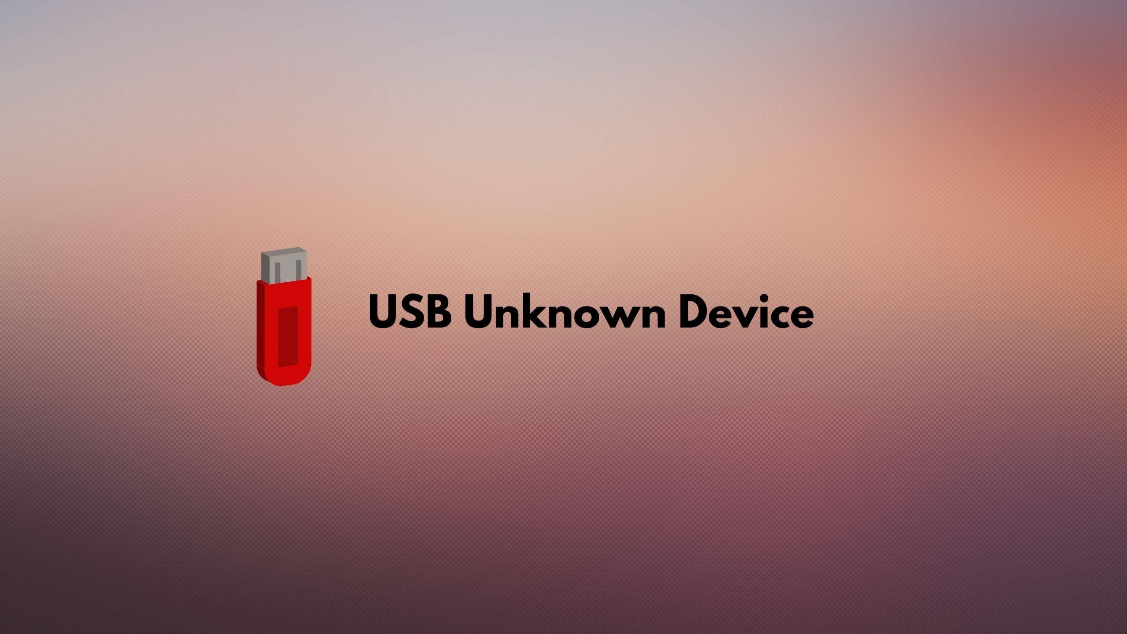 cara mengatasi USB Unknown Device (1)