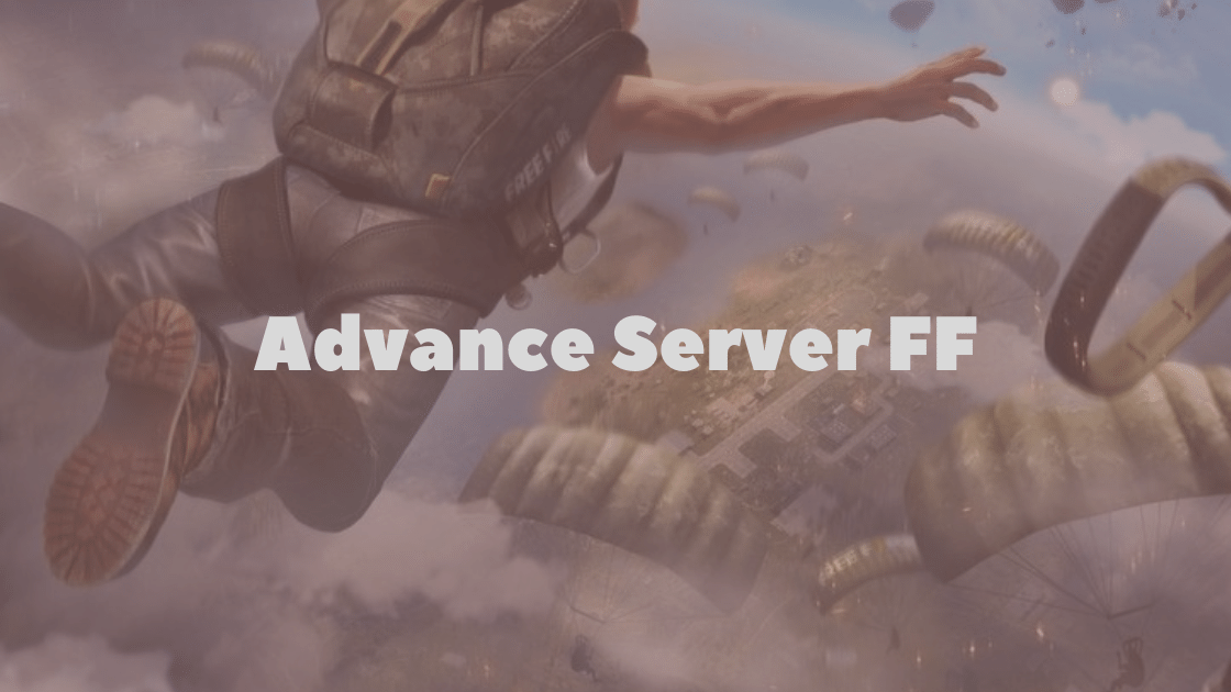 Download Advance Server Free Fire 2021 Dan Cara Mendaftarnya