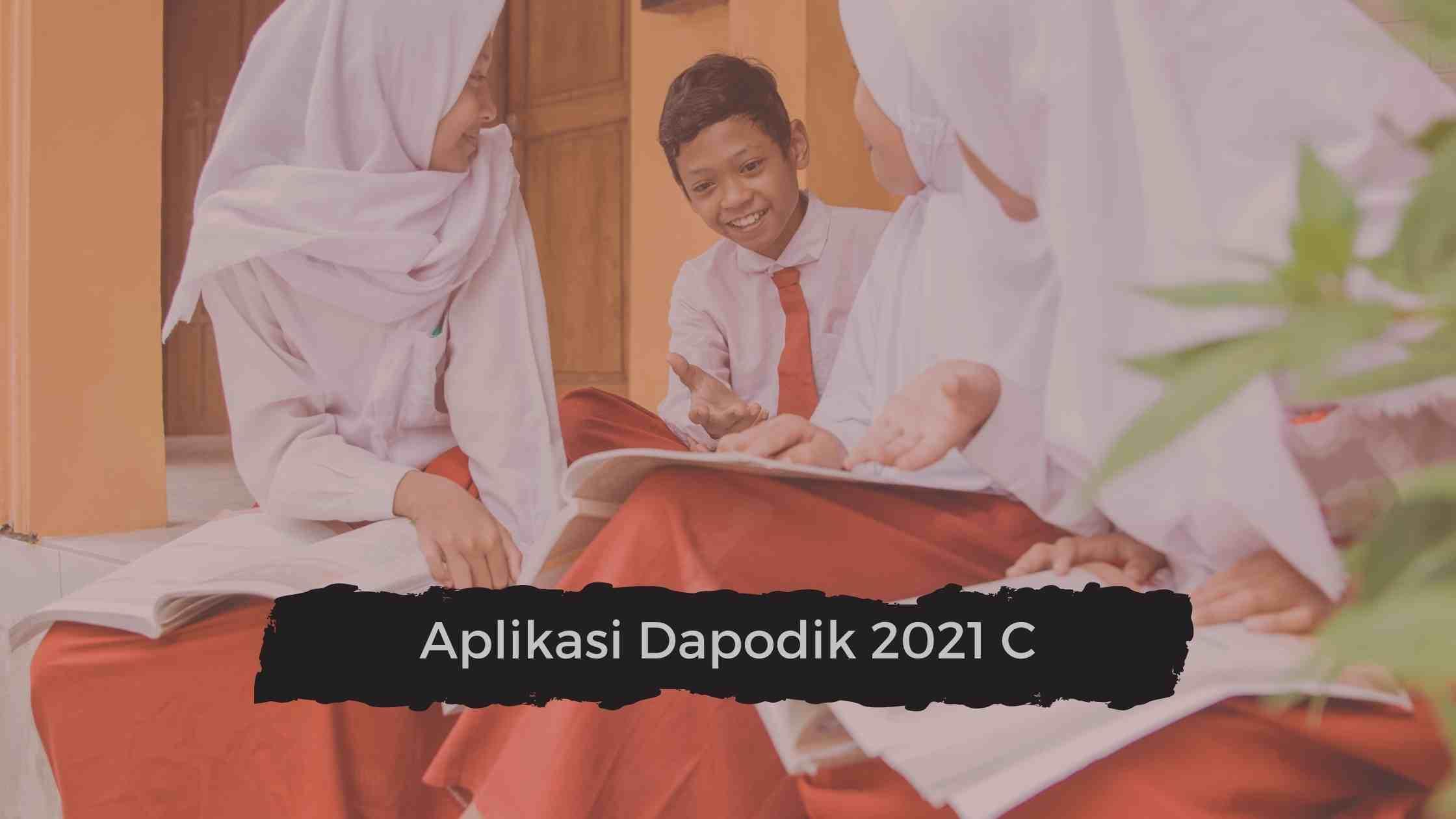 aplikasi dapodik 2021 c