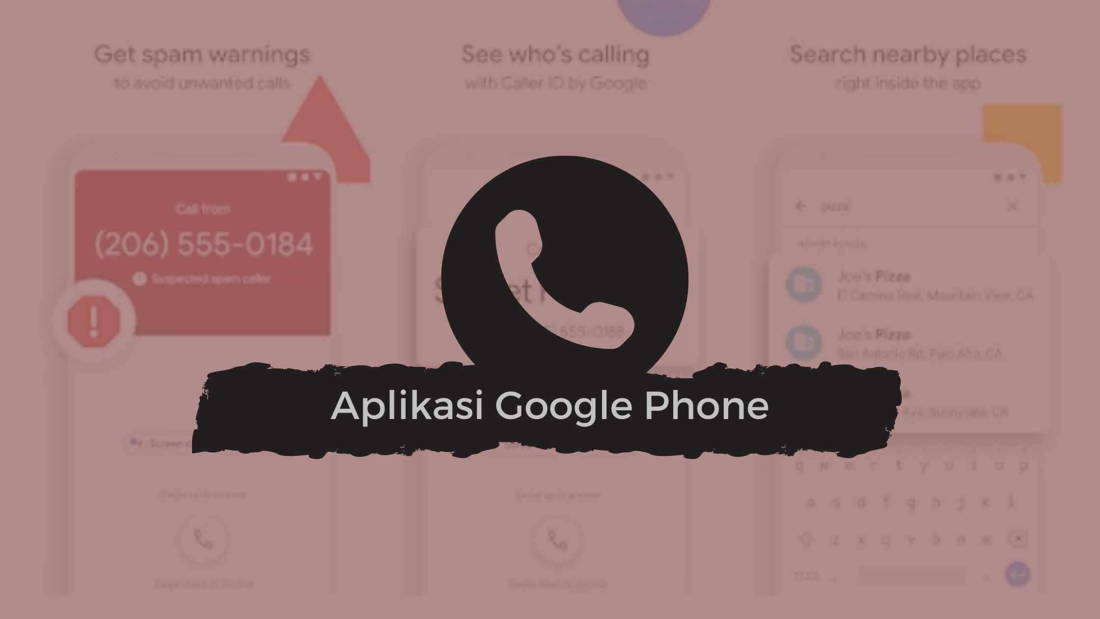 Aplikasi Google Phone Perekam Panggilan