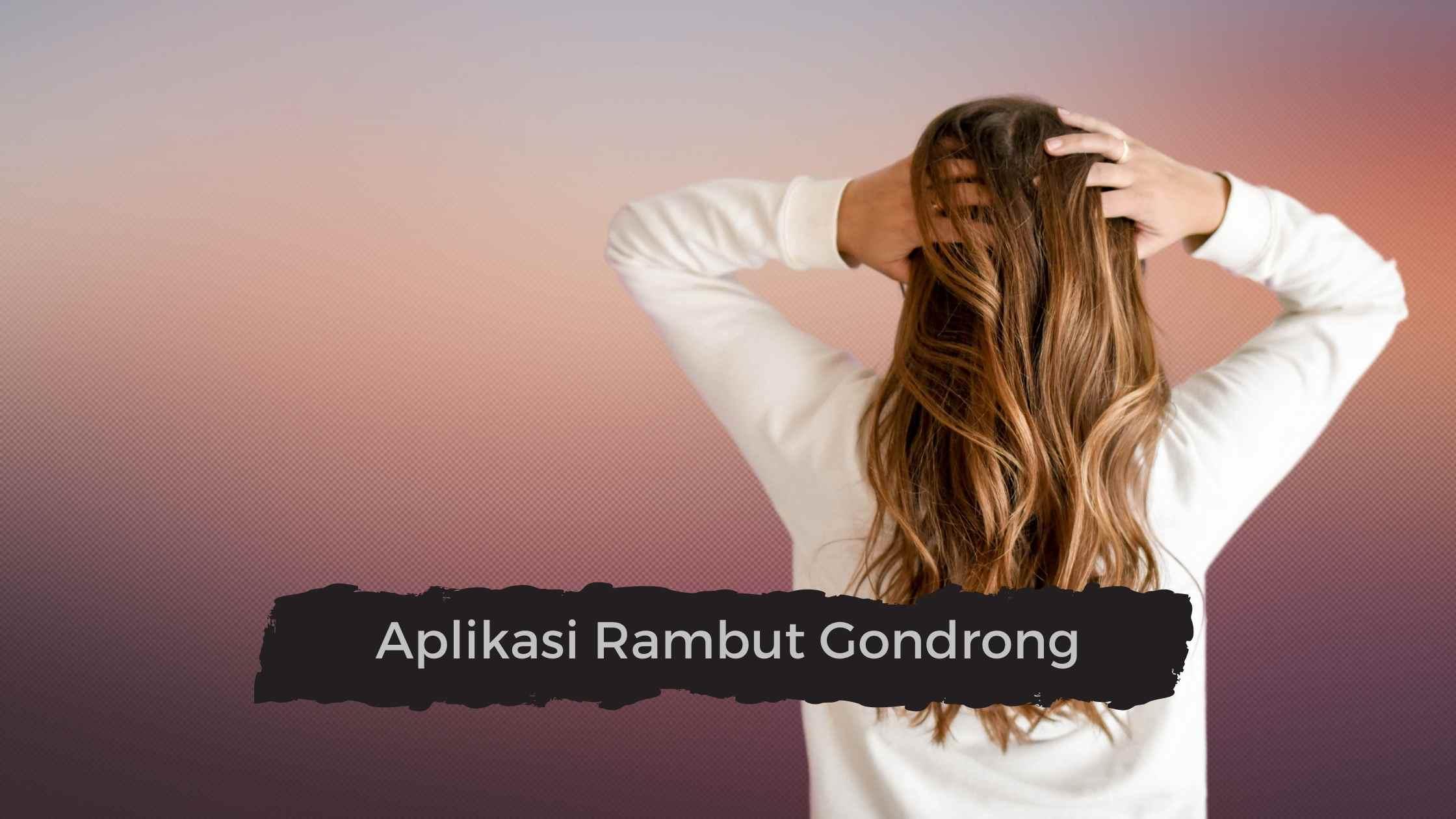 Aplikasi Rambut Gondrong