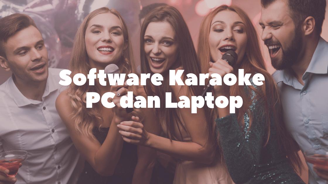 Software Karaoke PC dan Laptop