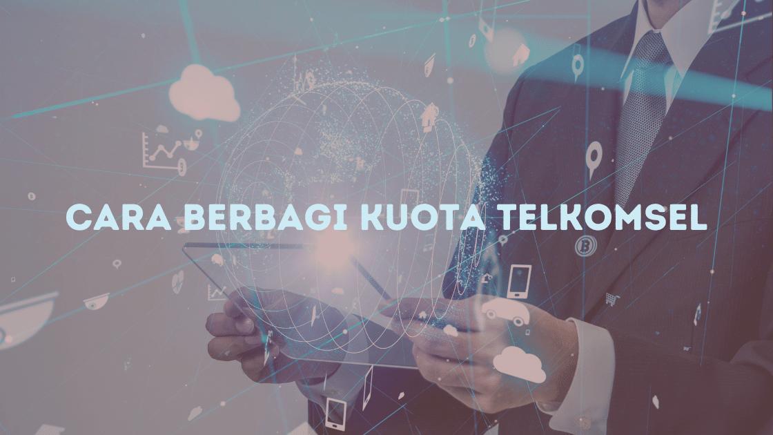 Cara berbagi kuota telkomsel