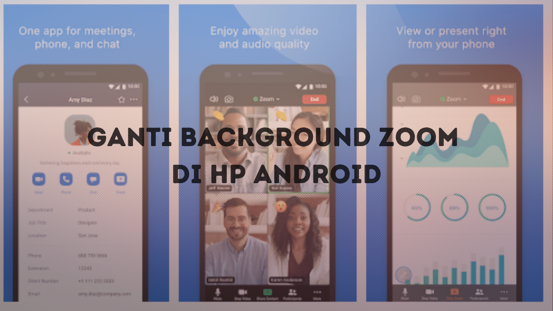 Ganti Background Zoom di HP Android