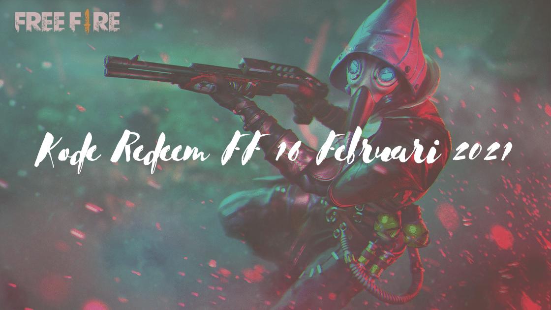 Kode Redeem FF 16 Februari 2021