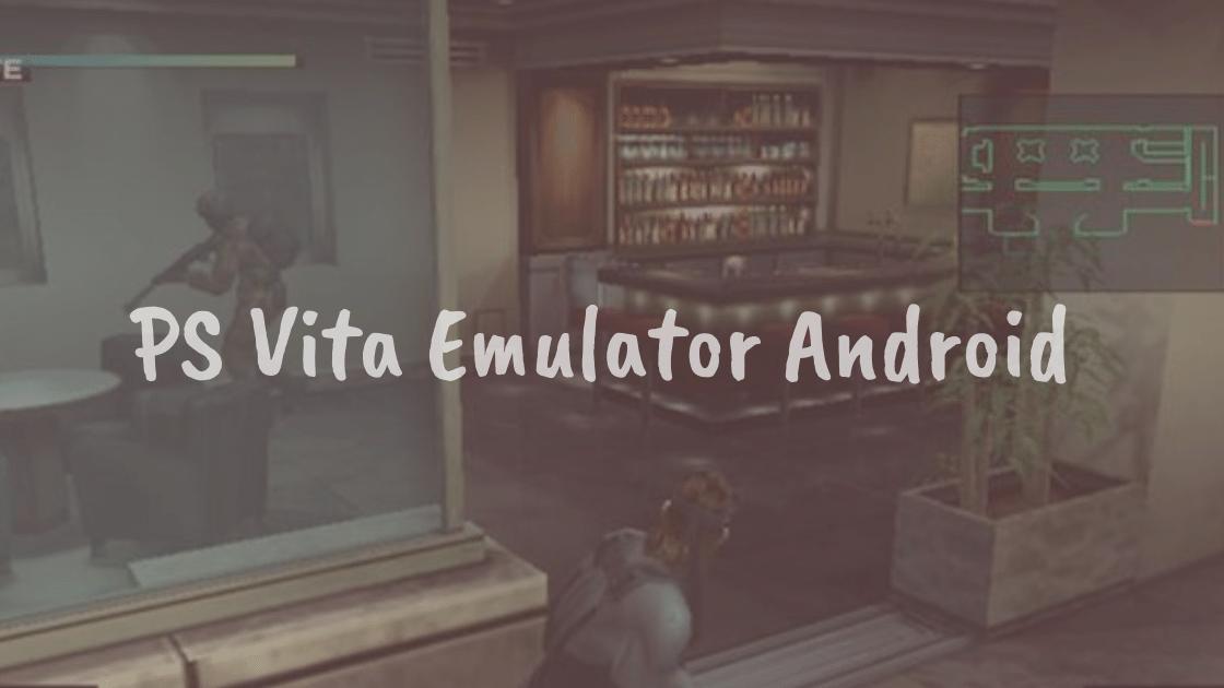 PS Vita Emulator Android