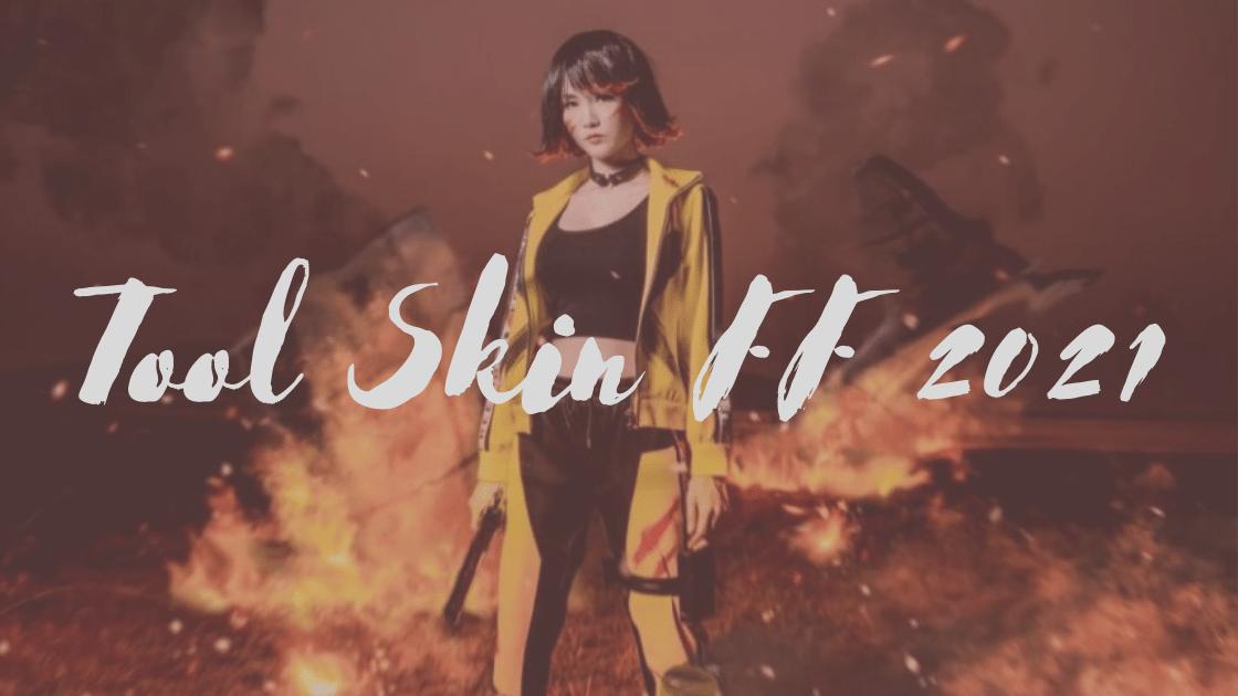 Tool Skin FF 2021