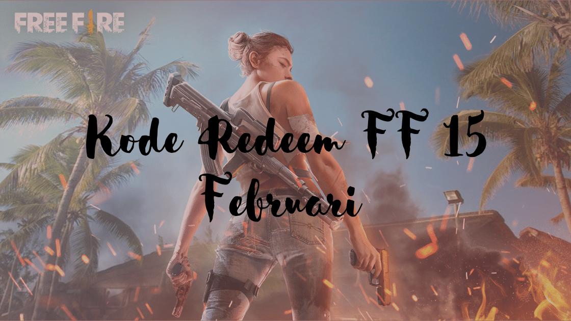 kode redeem FF 15 Februari 2021