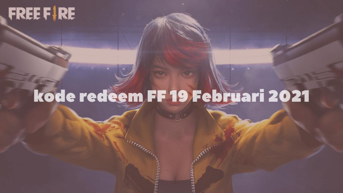 kode redeem FF 19 Februari 2021