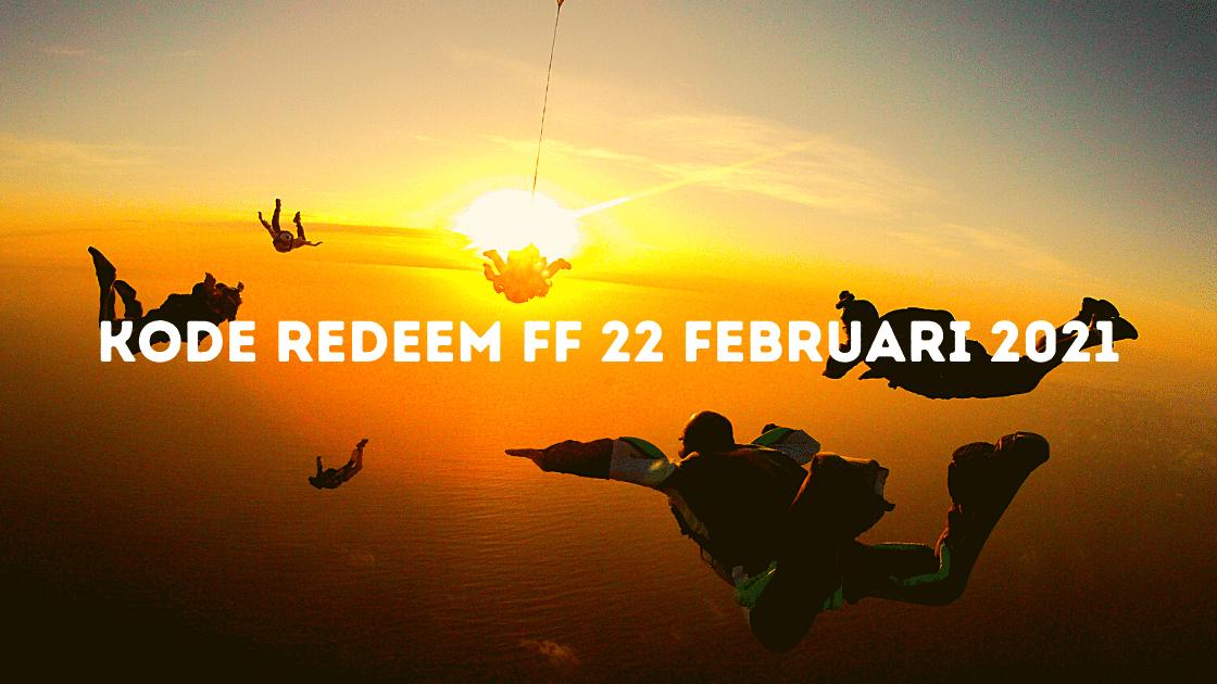 kode redeem FF 22 Februari 2021