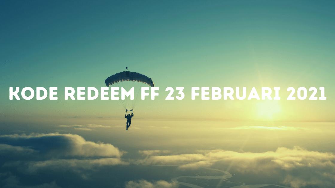kode redeem FF 23 Februari 2021