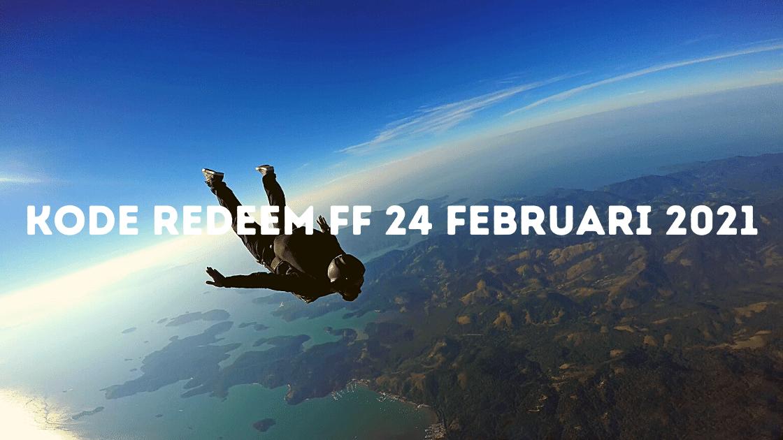 kode redeem FF 24 Februari 2021