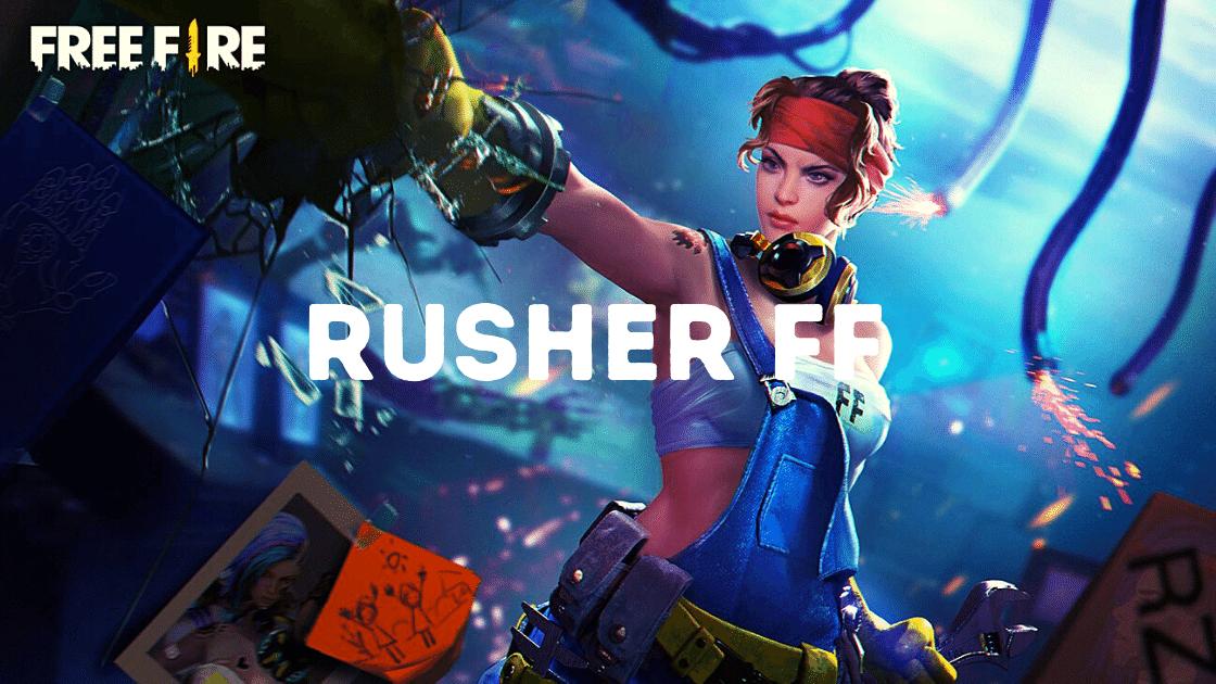 rusher ff adalah