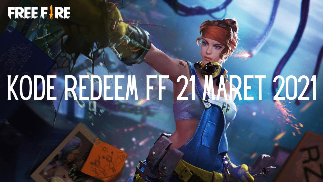 kode redeem FF 21 Maret 2021