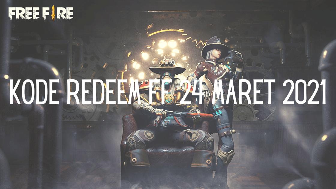 Kode Redeem FF 24 Maret 2021
