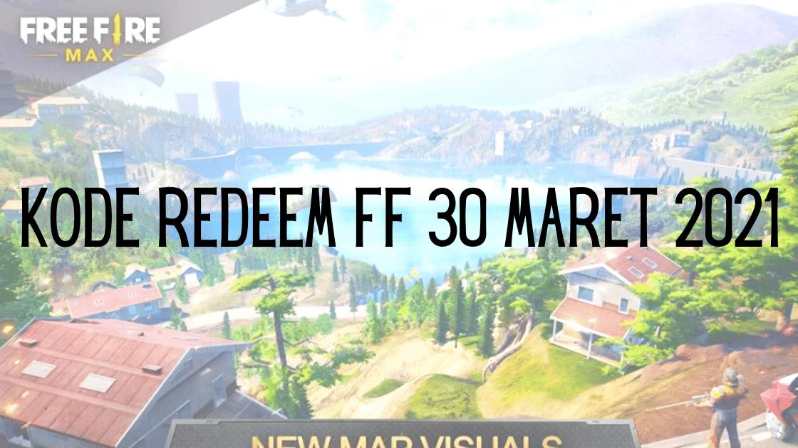 kode redeem FF 30 Maret 2021