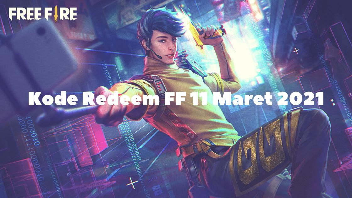 Kode Redeem FF 11 Maret 2021