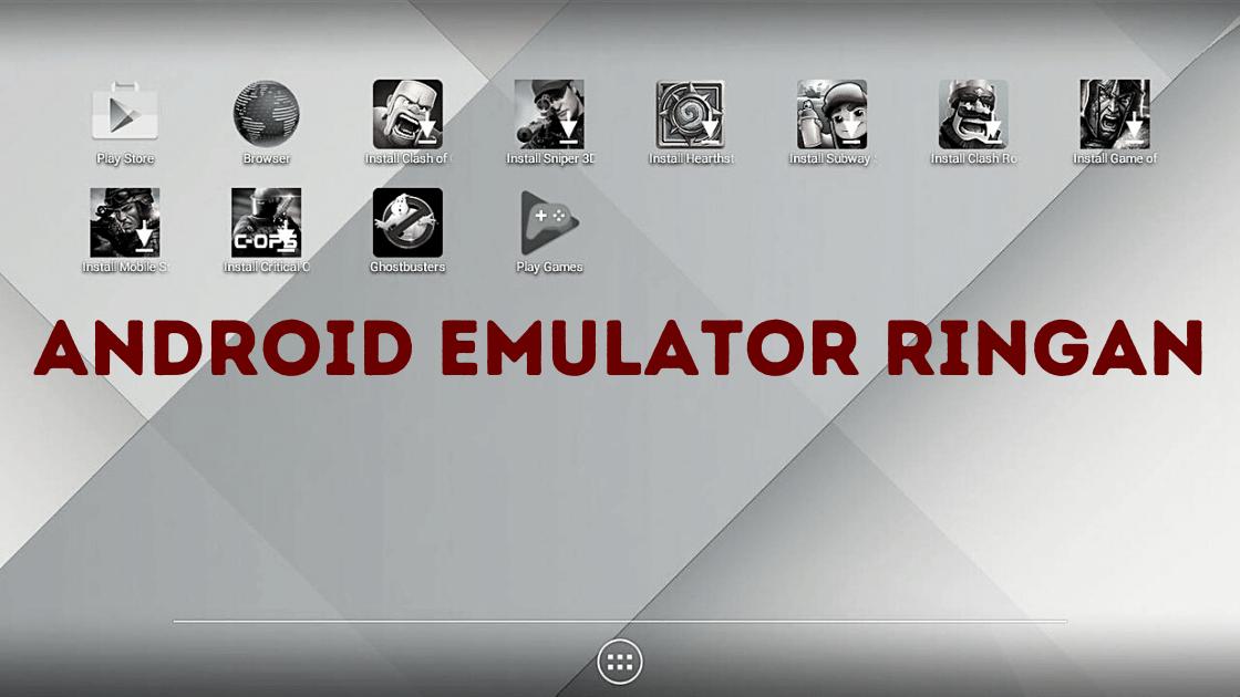 android emulator ringan