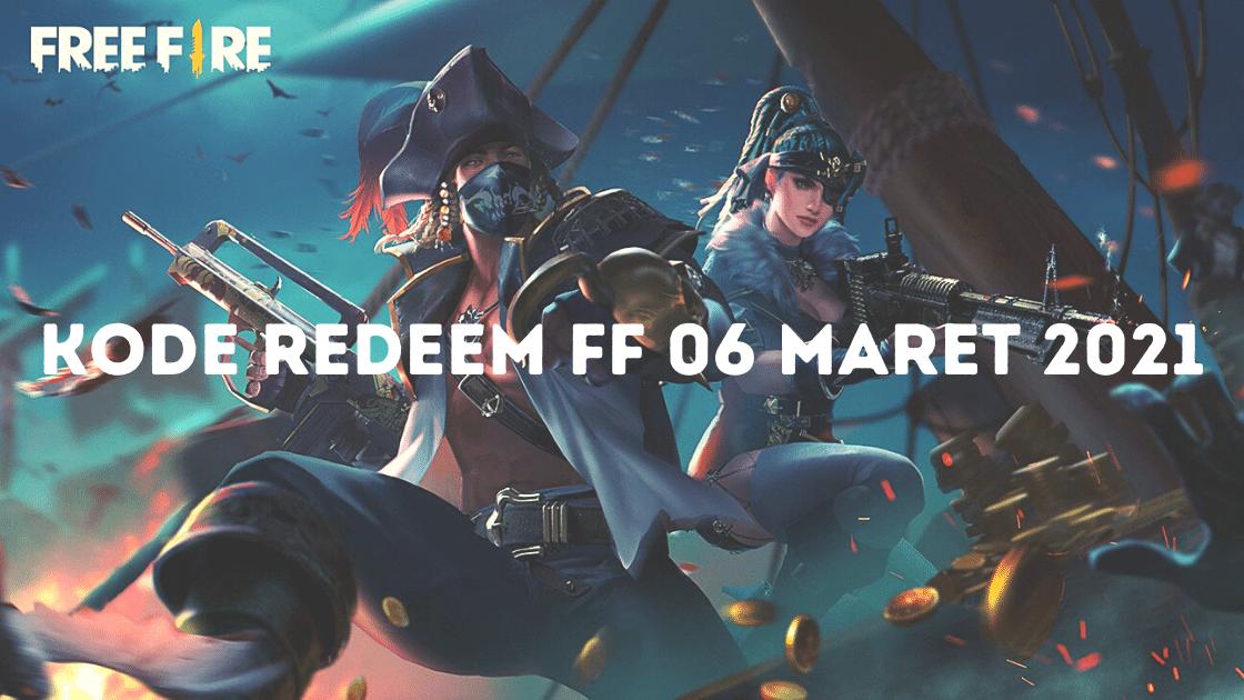 kode redeem FF 06 Maret 2021