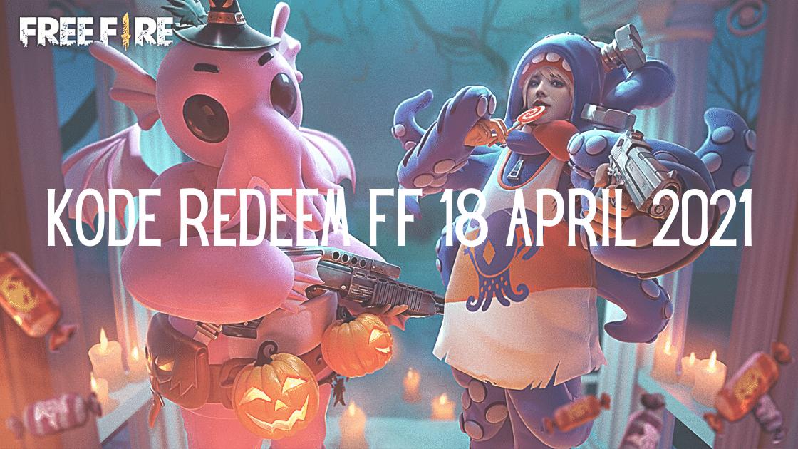 kode redeem FF 18 April 2021