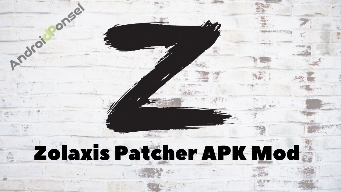 Zolaxis Patcher APK Mod
