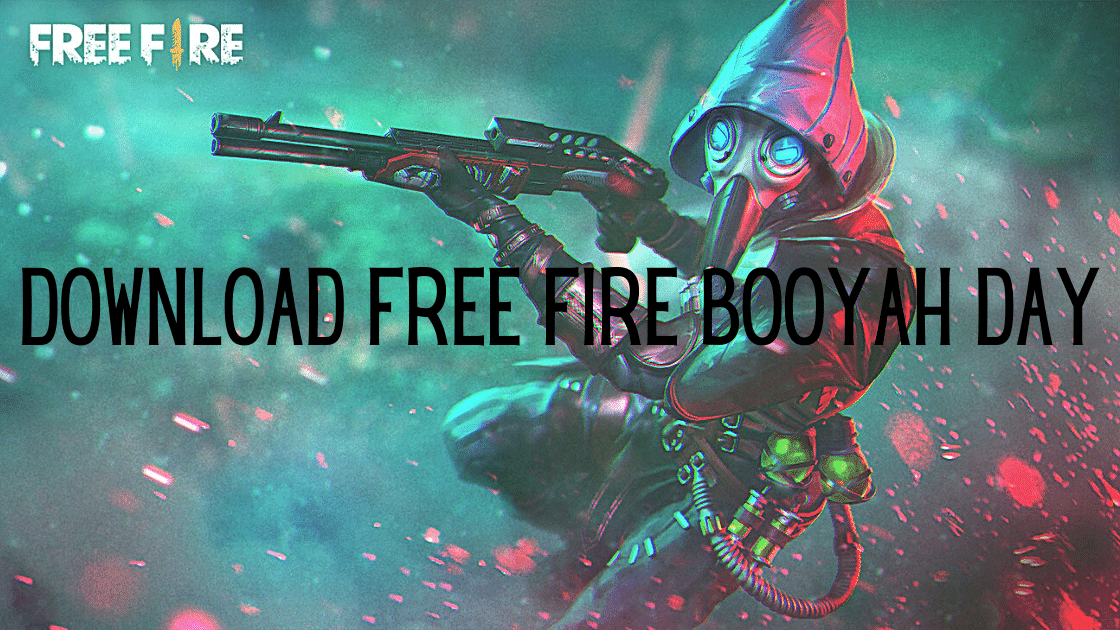 download Free Fire Booyah Day