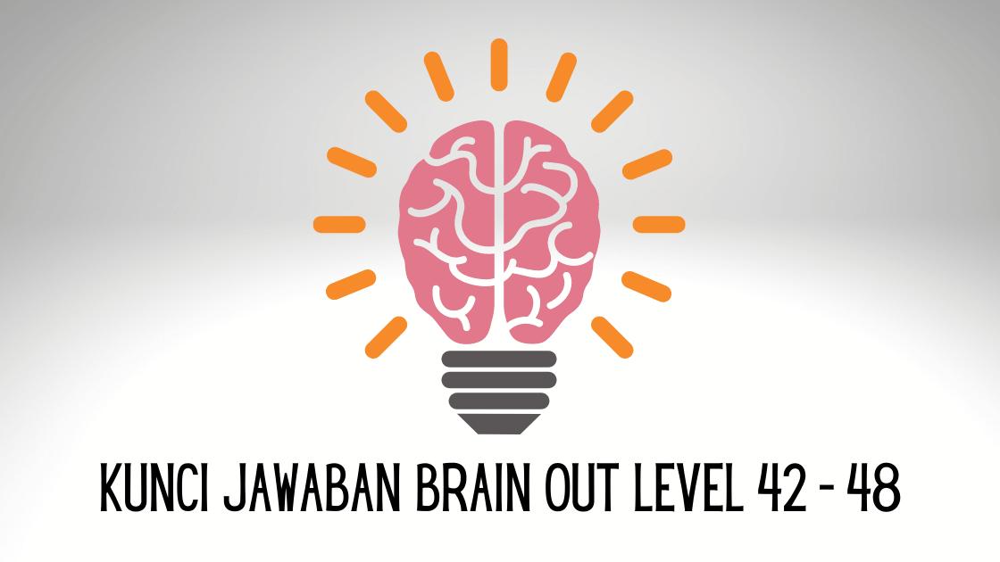 kunci jawaban brain out level 42