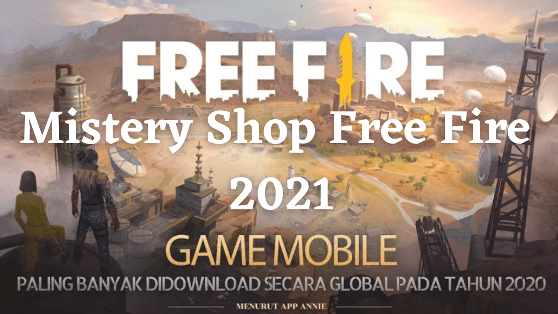 Mistery Shop Free Fire 2021