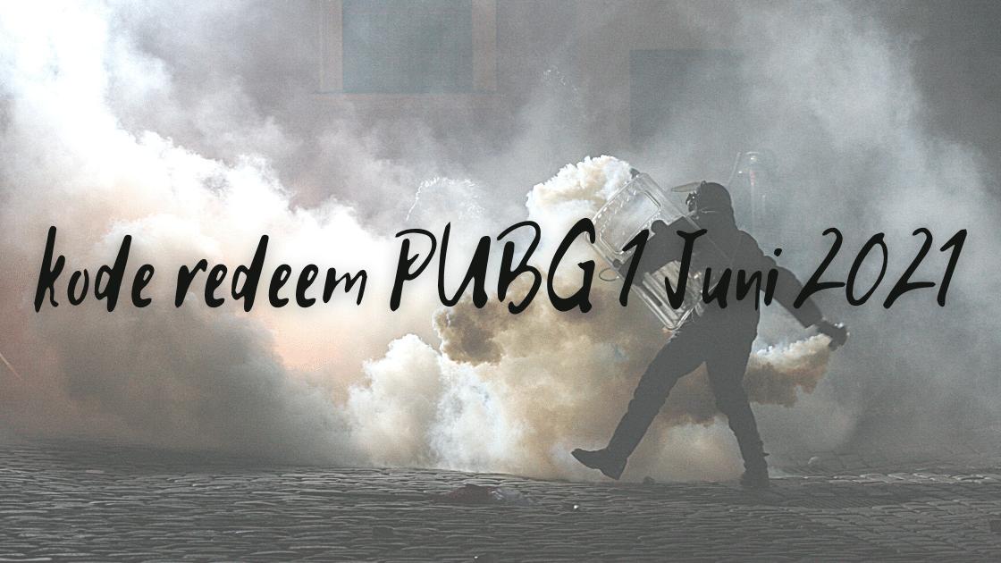 kode redeem PUBG 1 Juni 2021