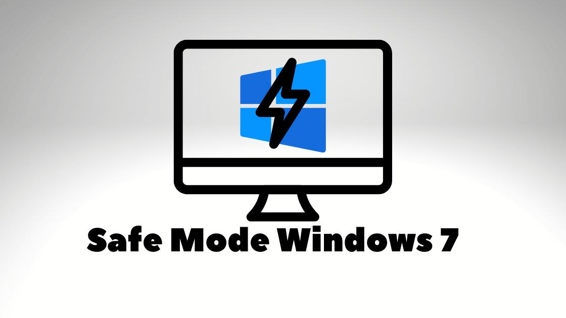 Safe Mode Windows 7