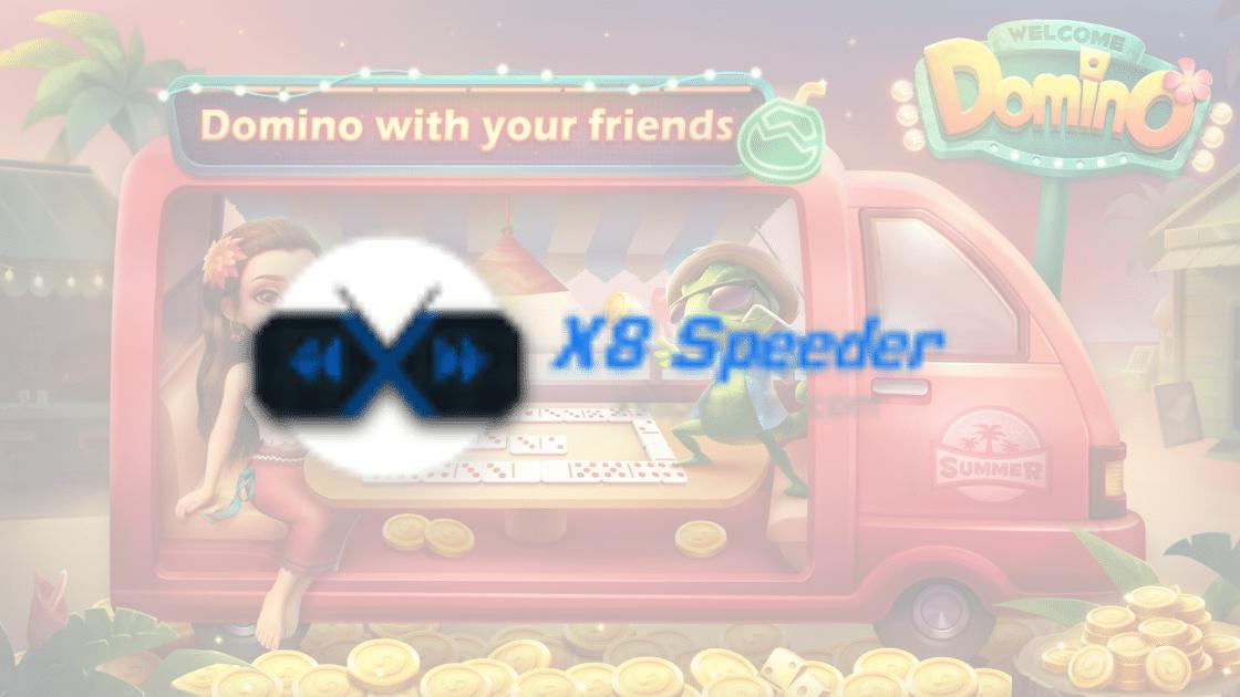 X8 Speeder Domino