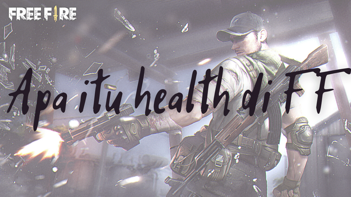 apa itu health di FF