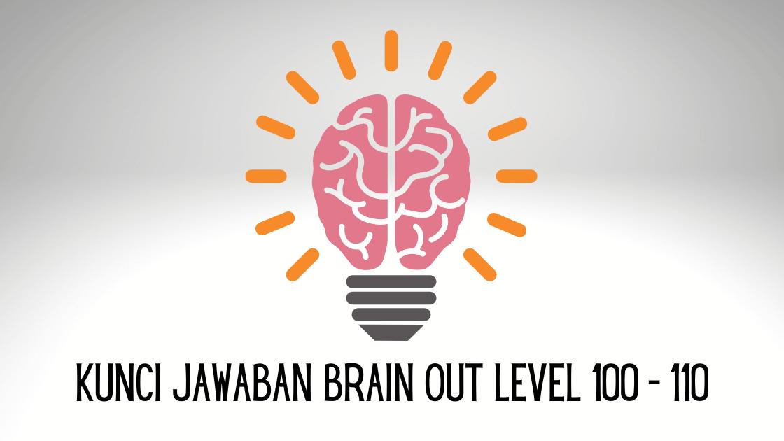 kunci jawaban brain out level 100