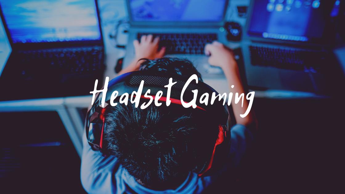 Rekomendasi Headset dan Headphone Gaming Terbaik