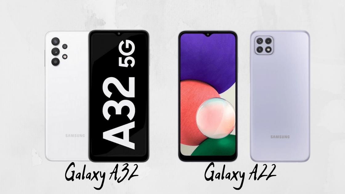 Galaxy A32 5G vs Galaxy A22 5G