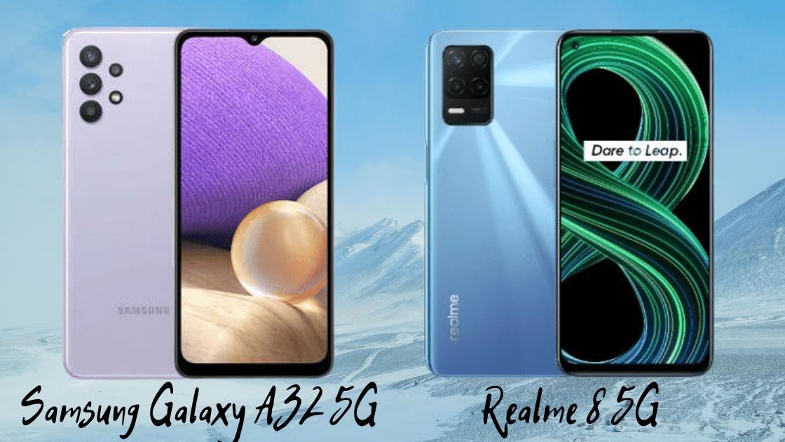 Galaxy A32 5G vs Realme 8 5G