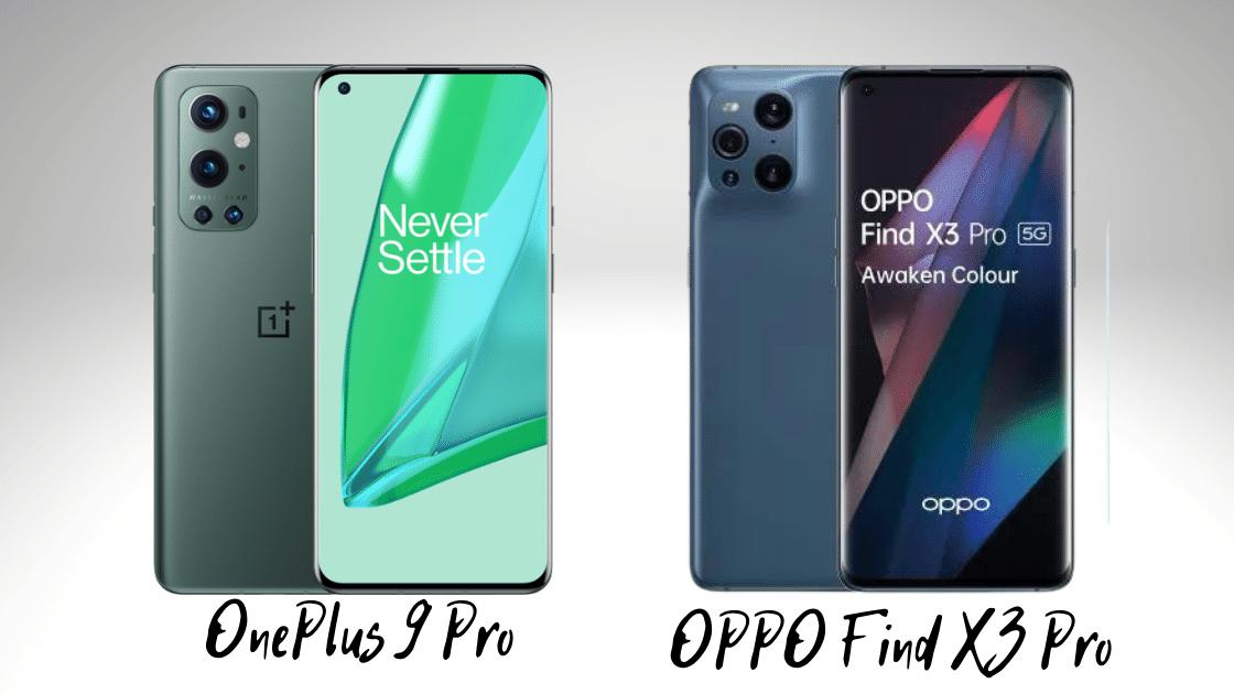 OnePlus 9 Pro vs OPPO Find X3 Pro